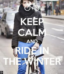 keep calm and ride in winter